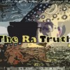 The Ra Truth – Episode #4 – Week of August 20th, 2012