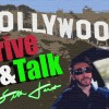 Hollywood Drive & Talk – Catch The New Hollywood™ Wave