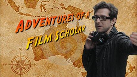 AdventuresOfAFilmsScholar